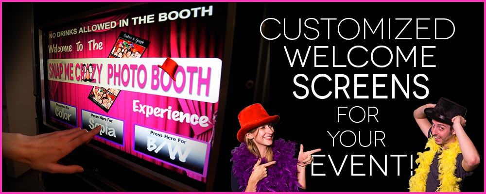 custom welcome screen artwork for snap me crazy photo booth rentals